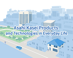 Asahi Kasei Products and Technologies in Everyday Life