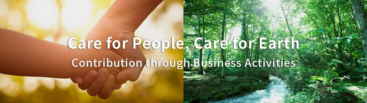 Care for People, Care for Earth   Contribution through Business Activities
