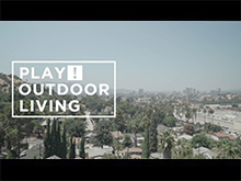 PLAY!OUTDOORLIVING  SpecialMovie