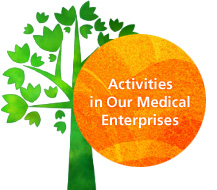Activities in Our Medical Enterprises